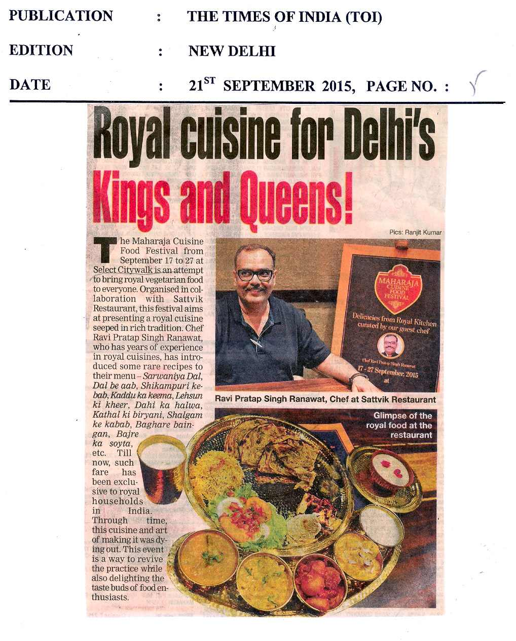 Royal cuisine for Delhi's Kings and Queens!