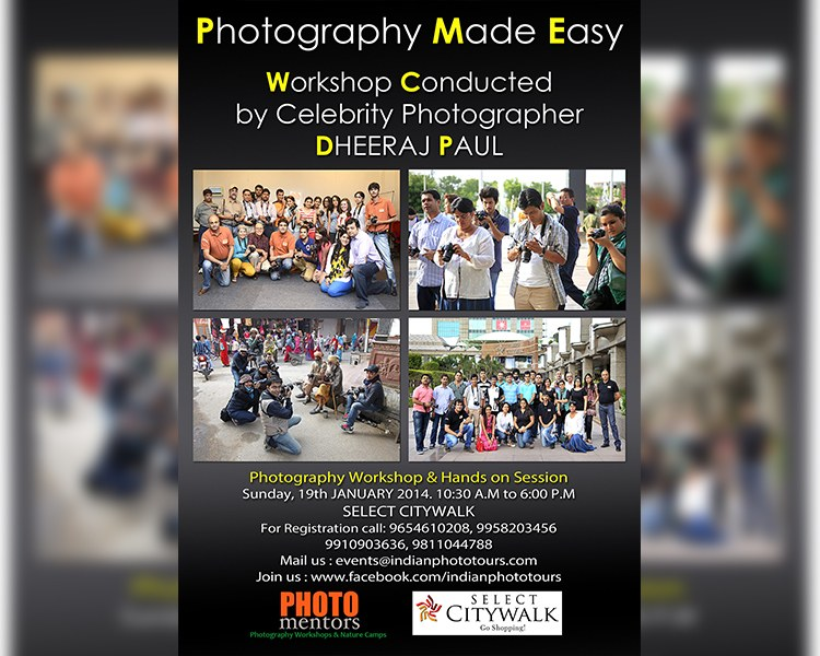 Photography Workshop by Dheeraj Paul