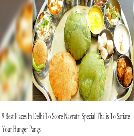 9 Best places in delhi to score navratri special thalis to satiate your hunger pangs