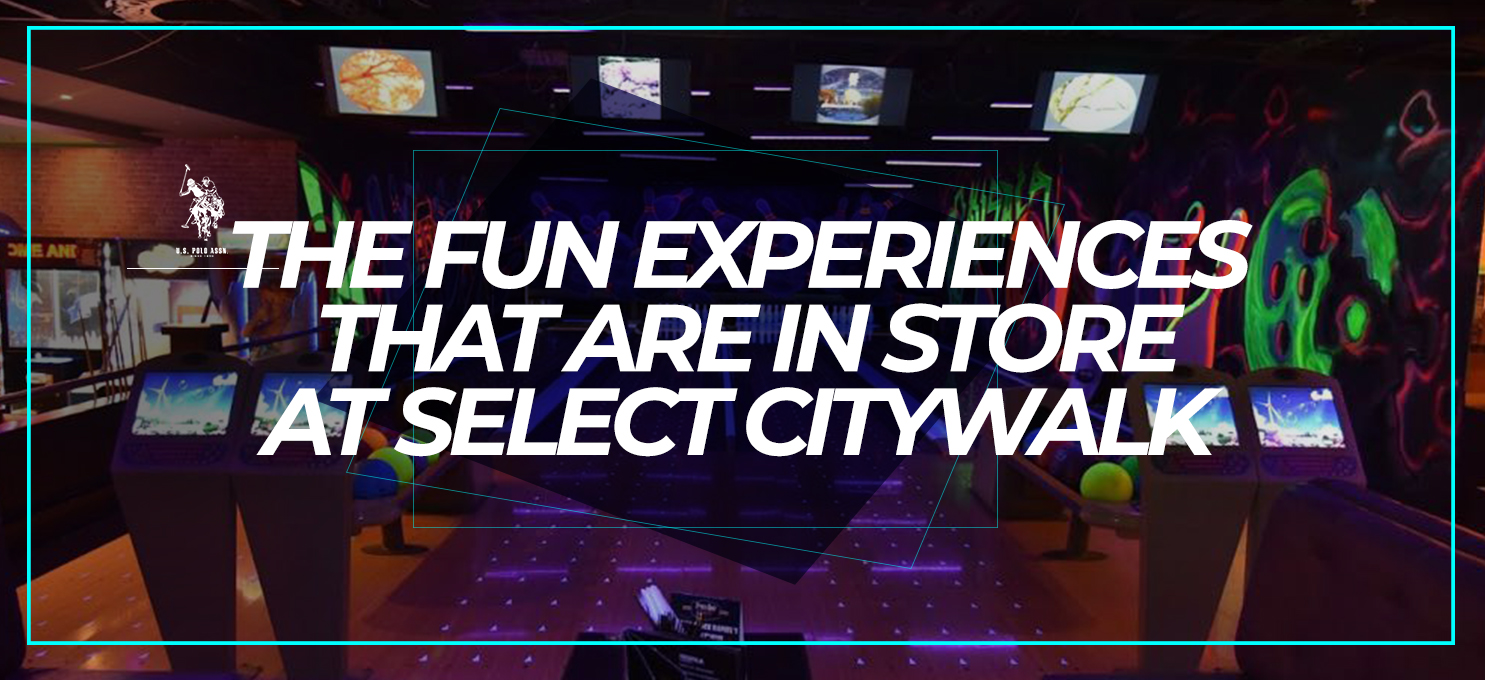 The fun experiences that are in store at Select CITYWALK