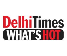 Delhi Times - What's Hot